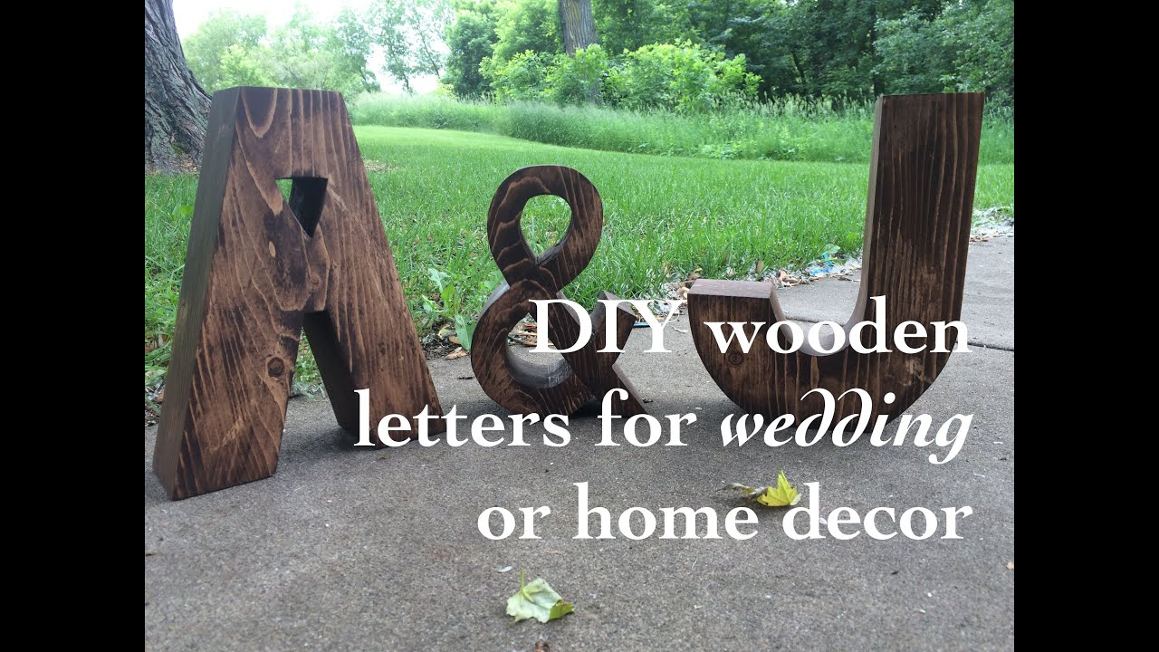 Homemade Wooden Home Decor: DIY Wood Letters For Wedding Or Home Decor