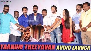 Yaanum Theeyavan Audio Launch