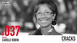 #037. Carole Robin - Mi Mejor Maestra de Stanford: Vulnerabilidad y Liderazgo