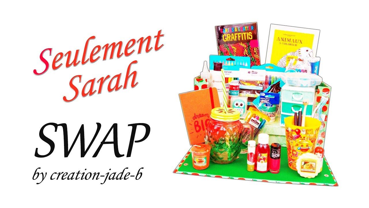 SWAP n°2 avec SeulementSarah ♡