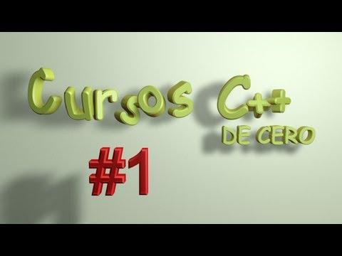 Tutoriales C++ - #1 Primer programa   Cursos para Novatos   En Español