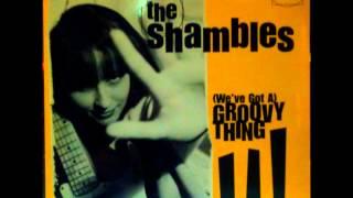 The Shambles - (We
