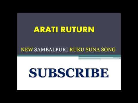 ARATI RETURN | RUKU SUNA | NEW SAMBALPURI SONG |2016