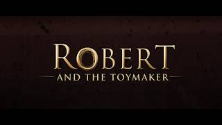 Robert and the Toy maker