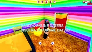ROBLOX ONLINE DATERS DISSTRACK!!! ONLINE DATING in ROBLOX CATCHING ODERS in ROBLOX