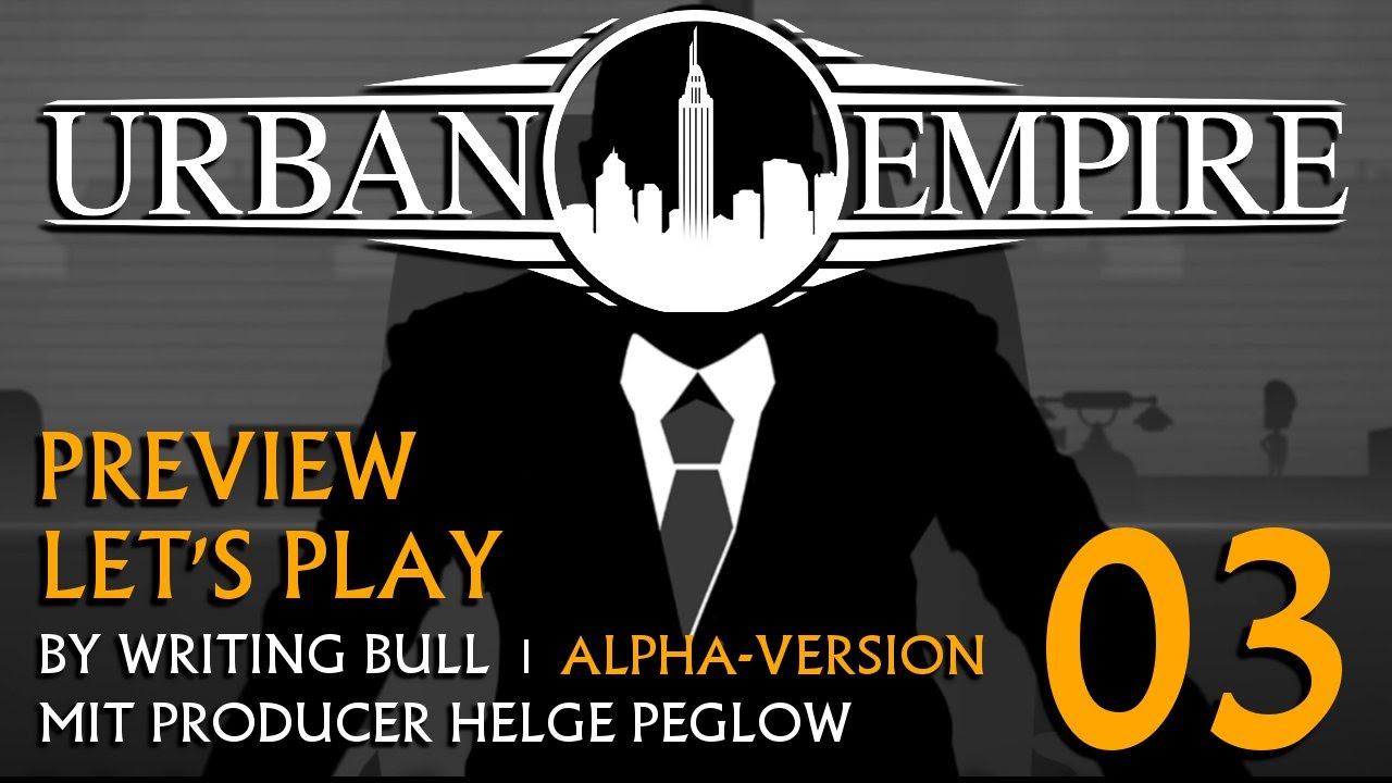 Preview Let S Play Urban Empire Alpha 03 Deutsch
