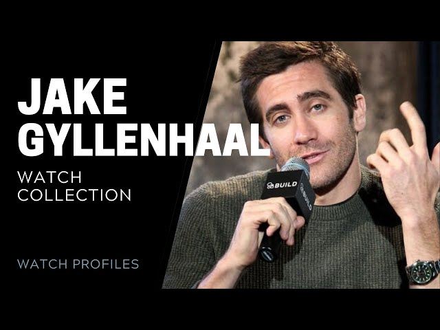 Jake Gyllenhaal Watch Collection | SwissWatchExpo [Watch Collection]