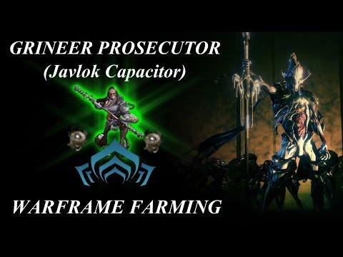 Warframe Farming - Grineer Prosecutor (Javlok Capacitor)
