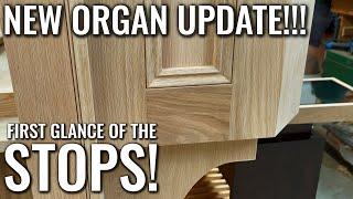 🎵 MAJOR organ update   FIRST LOOK   It looks AMAZING!!!