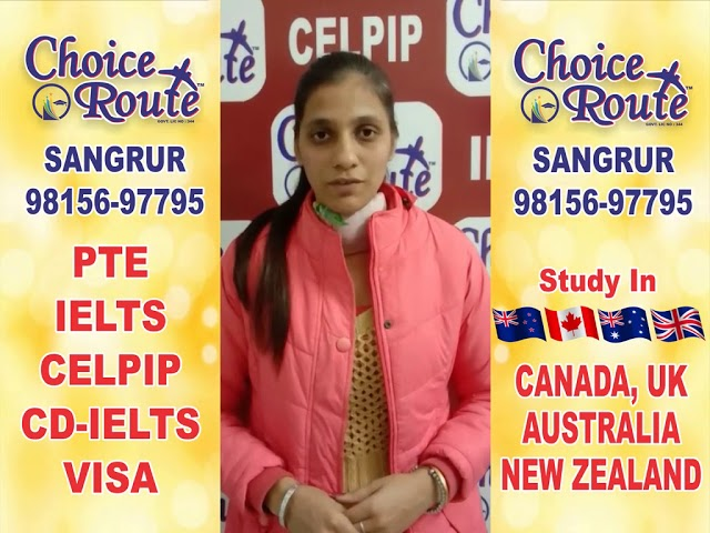 Congratulations KAMALJEET KAUR: Choice Route is the Best PTE and IELTS institute in Sangrur City.