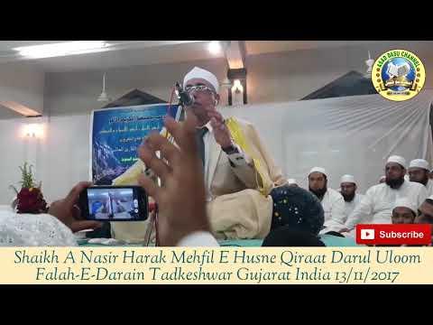 Shaikh A Nasir Harak Mehfil E Qiraat Darul Uloom Falah-E-Darain Tadkeshwar Gujarat India 13/11/2017