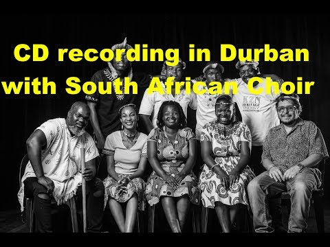 Wandering around the Globe: Mike del Ferro recording with South African Choir