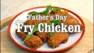 Make This Fry Chicken For Father