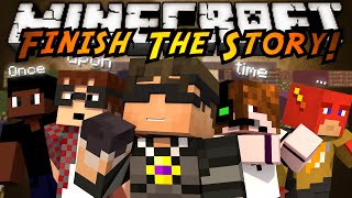 Minecraft Mini-Game : FINISH THE STORY!