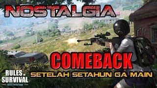 NOSTALGIA KEMBALI SETELAH 1 TAHUN GA MAIN... - Rules of Survival Indonesia