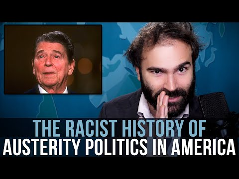 The Racist History of Austerity Politics In America - SOME MORE NEWS