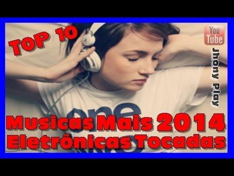 musicas eletronicas mais tocadas 2014