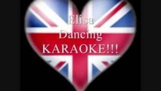 Elisa Dancing KARAOKE!!!