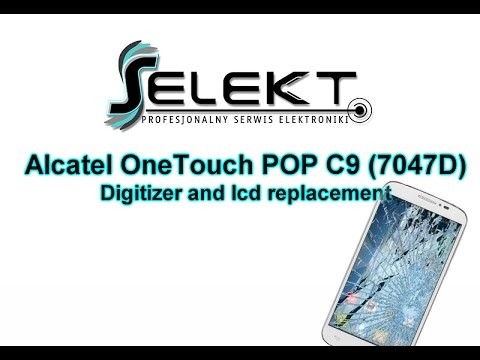 Alcatel OneTouch POP C9 (7047D) Digitizer & lcd screen replacement /  Wymiana ekranu   Selekt