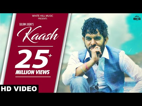 Kaash (Lyrical Audio) Gulam Jugni | New Punjabi Song 2018 | White Hill Music thumbnail