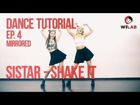 [DANCE LAB] Dance Tutorial, Ep.4: SISTAR - SHAKE IT (MIRRORED)