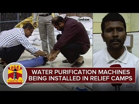 Water Purification Machines Being Installed in Relief Camps - Thanthi TV