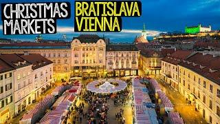 BEST CHRISTMAS MARKETS IN EUROPE - BRATISLAVA and VIENNA