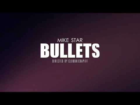 MIKE STAR -BULLETS
