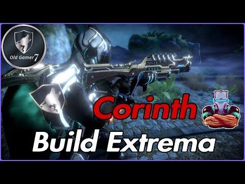 WARFRAME (PARTNER) CORINTH BUILD EXTREMA! LA BESTIA DE UN TIRO
