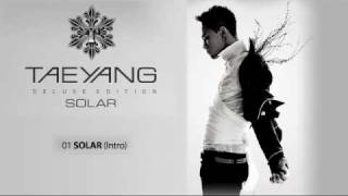 TAEYANG (SOL from BIGBANG) -  SOLAR (Intro) MP3