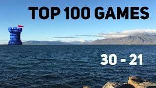 2018 Top 100 Games of All Time: #30-#21