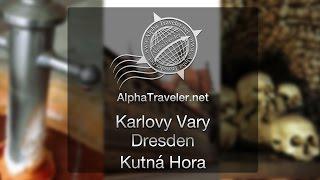 Karlovy Vary, Dresden, Kutná Hora