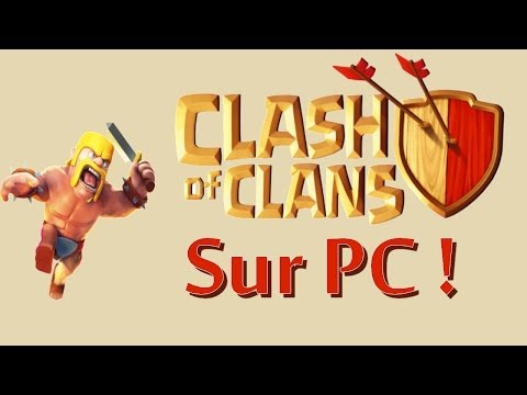 Comment installer Clash Of Clans sur PC FR