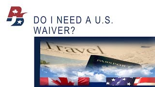 Do I Need A US Waiver?