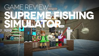 Supreme Fishing Simulator Game Review