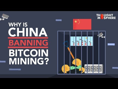 Why Is China Banning Bitcoin Mining? And The Environmental Impacts Of Bitcoin