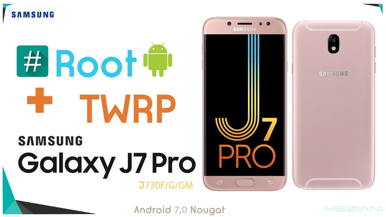 Root & Install TWRP Recovery SAMSUNG GALAXY J7 PRO J730F/G/GM Android 7 0  Nougat