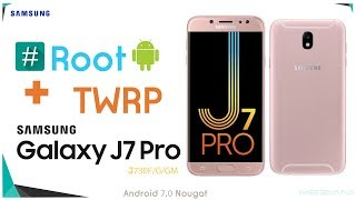 Root & Install TWRP Recovery SAMSUNG GALAXY J7 PRO J730F/G/GM Android 7.0 Nougat