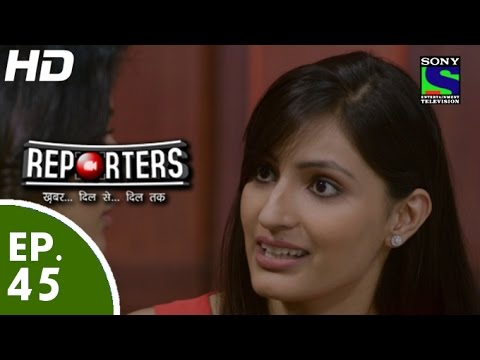 Reporters - रिपोर्टर्स - Episode 45 - 18th June, 2015