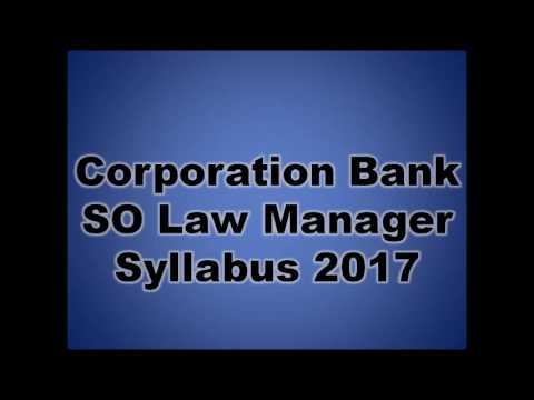 Corporation Bank SO Syllabus 2017, Check Corp Bank SO Law Manager Exam Pattern