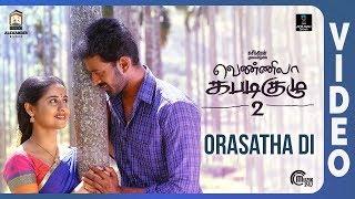 Vennila Kabaddi Kuzhu 2 | Orasatha Di Song | Vikranth, Arthana | V. Selvaganesh