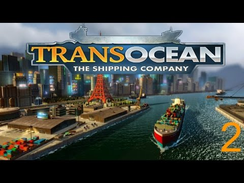 Transocean The Shipping Company l Campaign l Ep2 l $ Making Money $