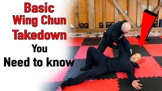 Basic Wing Chun takedown you Need Know