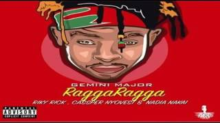 Gemini Major ft  Riky Rick, Cassper Nyovest & Nadia Nakai – Ragga Ragga NEW MUSIC 2016