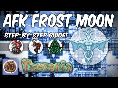 Terraria AFK Farm Guide Step by Step Frost Moon Farm Tutorial (1.3 bosses events)