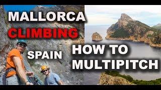 How to Rock Climb Guide Palma de Mallorca Spain Multipitch Adventure Via de los Bomberos