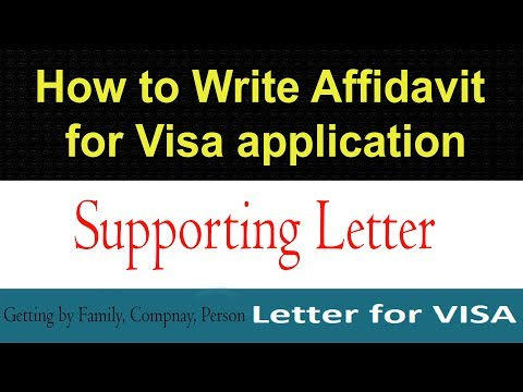 How To Write Affidavit/Supporting Letter For Visa Application