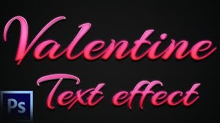 Valentine Text Effect + PSD — Photoshop Tutorial