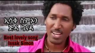 "Eritrean old song Isaak Simon jida canada ""ጅዳ ካናዳ"""