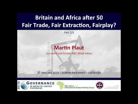 #BritainAfrica50 - Fair Trade, Fair Extraction, Fairplay? - Part 2/5 Martin Plaut